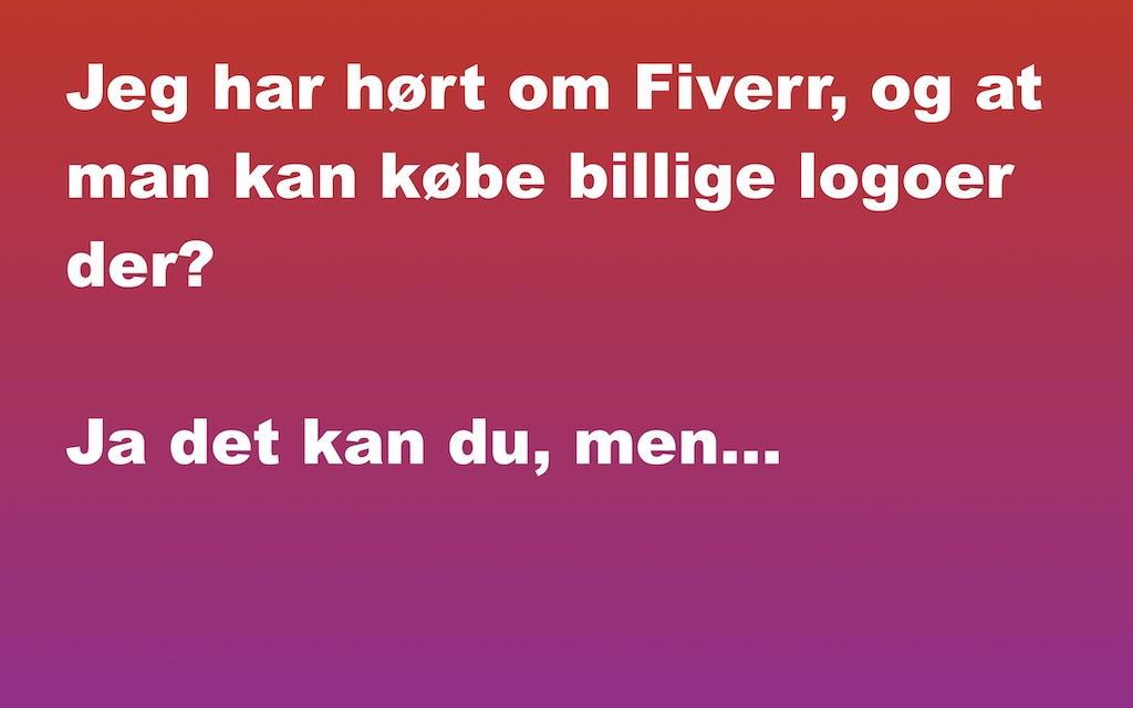 Har hørt om Fiverr